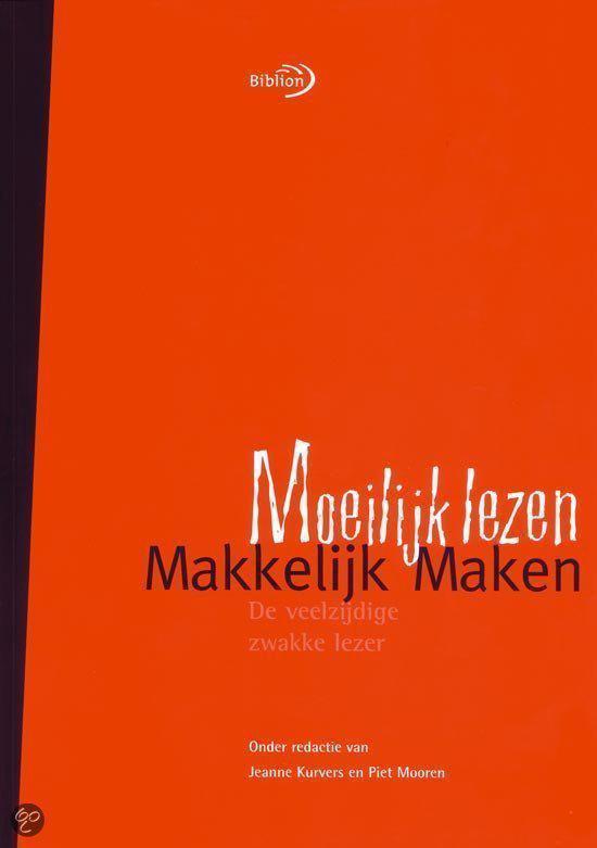 Boek cover Moeilijk Lezen Makkelijk Maken van Eric M. Moormann (Onbekend)