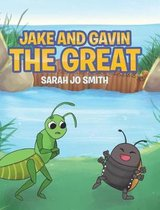 Jake and Gavin the Great