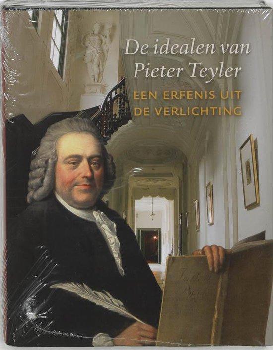 De idealen van Pieter Teyler - B. Sliggers |