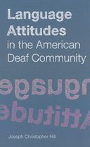 Language Attitudes in the American Deaf Community