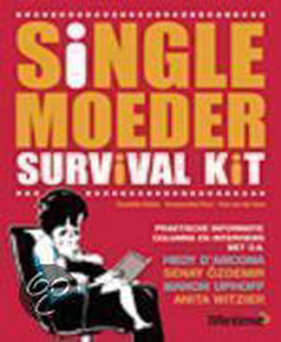 Single Moeder Survival Kit - Claudette Halkes |