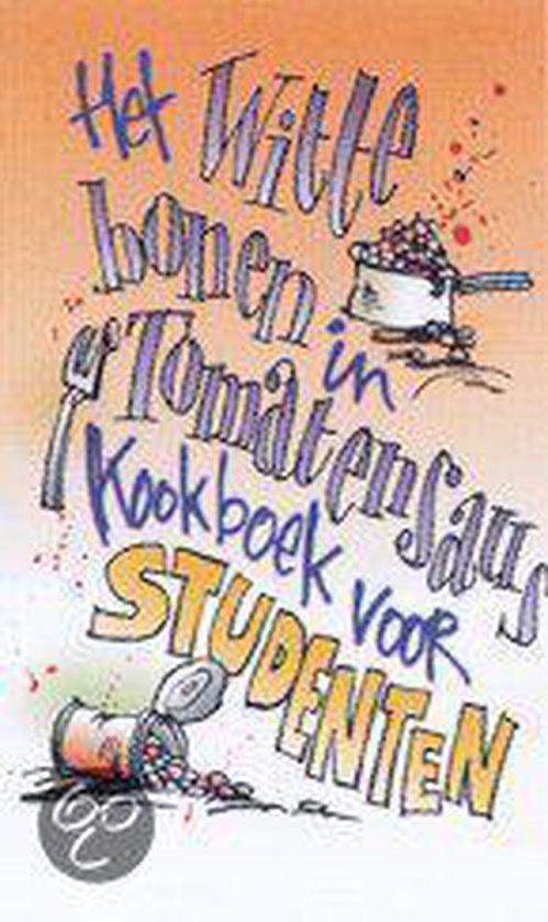 Het witte bonen in tomatensaus kookboek voor studenten - M. Dalen |