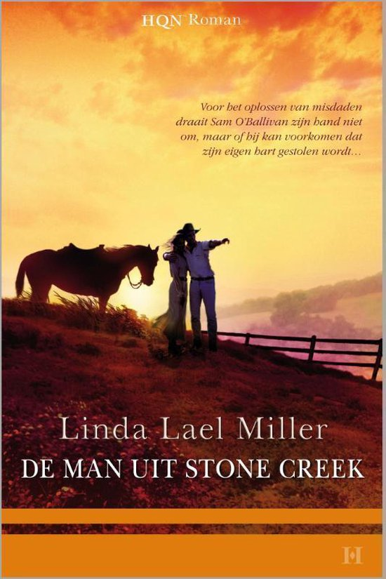 Cover van het boek 'De man uit Stone Creek' van Linda Lael Miller