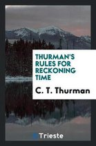 Thurman's Rules for Reckoning Time
