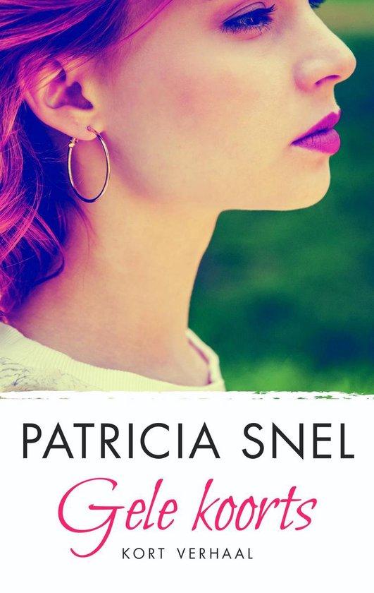 Gele koorts - Patricia Snel  