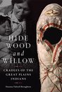 Hide, Wood, and Willow