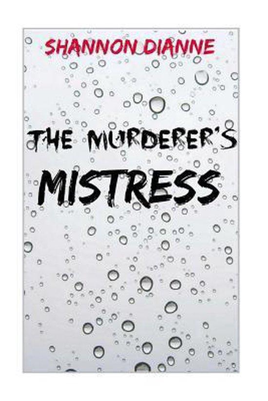 The Murderer's Mistress