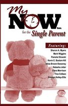 My Now for the Single Parent