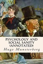 Psychology and Social Sanity (Annotated)