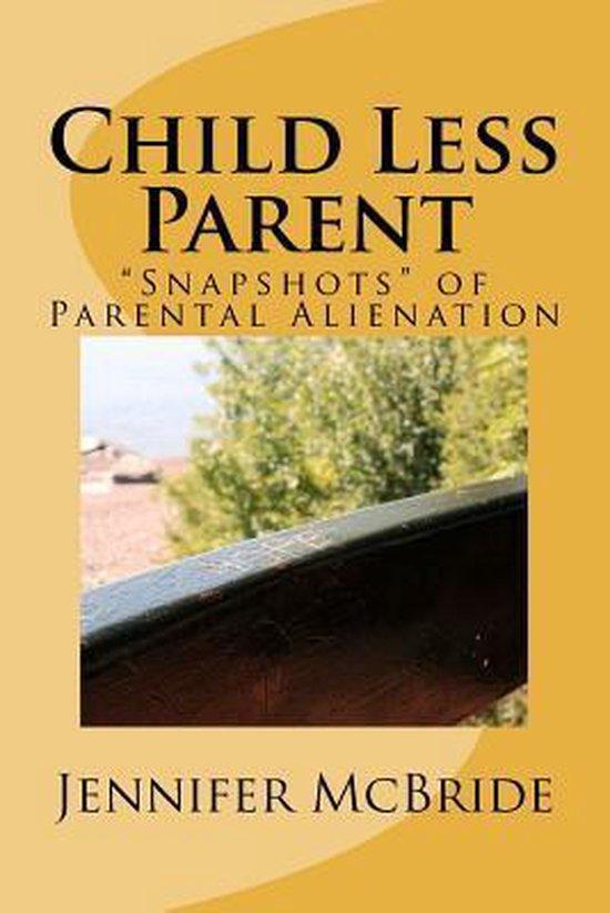 Omslag van Child Less Parent