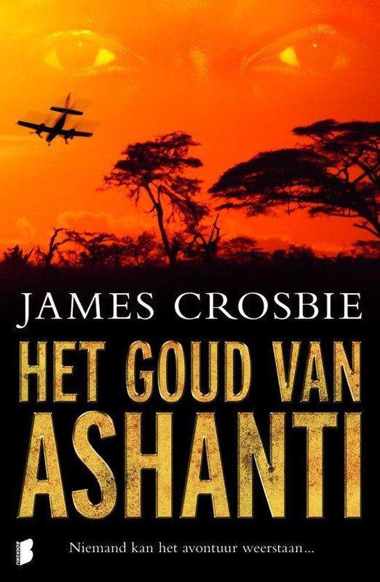 Goud Van Ashanti - James Crosbie |