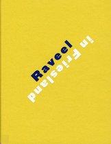 Raveel In Friesland