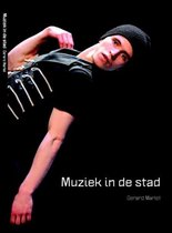 Boek cover Muziek In De Stad van Gerard Marlet