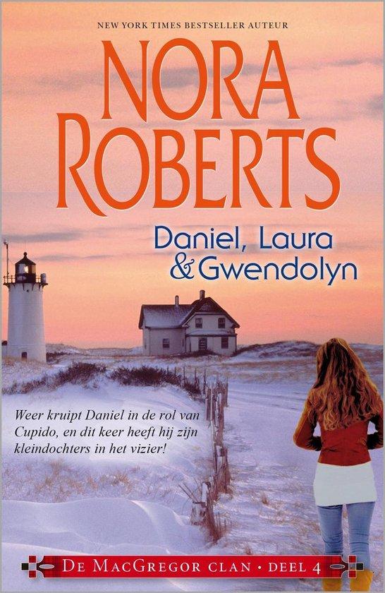 De MacGregor Clan 7-9 - Daniel, Laura & Gwendolyn (3-in-1) - Nora Roberts |