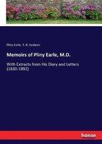 Memoirs of Pliny Earle, M.D.