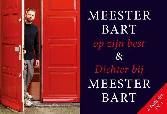 Meester Bart op zijn best + Dichter bij Meester Bart - Bart Ongering | Readingchampions.org.uk