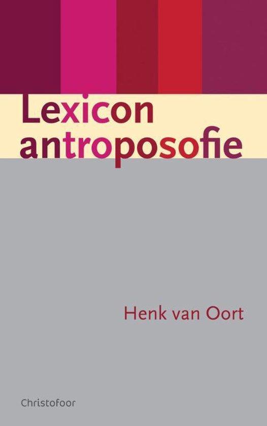 Lexicon Antroposofie - Henk van Oort pdf epub