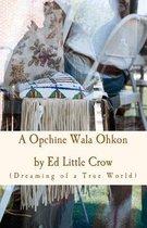 A Opchine Wala Ohkon