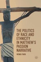 The Politics of Race and Ethnicity in Matthew's Passion Narrative