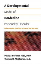Boek cover A Developmental Model of Borderline Personality Disorder van Patricia Hoffman Judd, Phd (Onbekend)