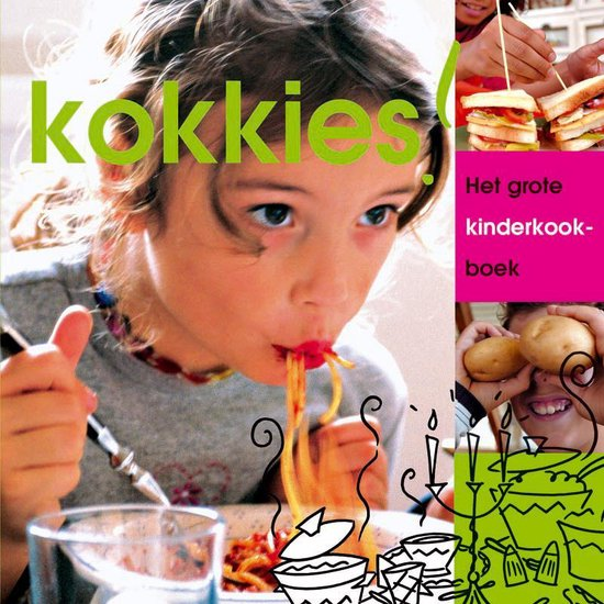 Kokkies ! Het Grote Kinderkookboek - Joyce Huisman |