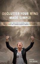 DECLUTTER YOUR MIND MAKE SIMPLE