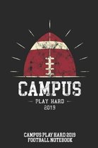 Campus Play Hard 2019 Football Notebook