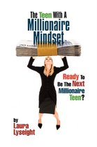 The Teen with a Millionaire Mindset