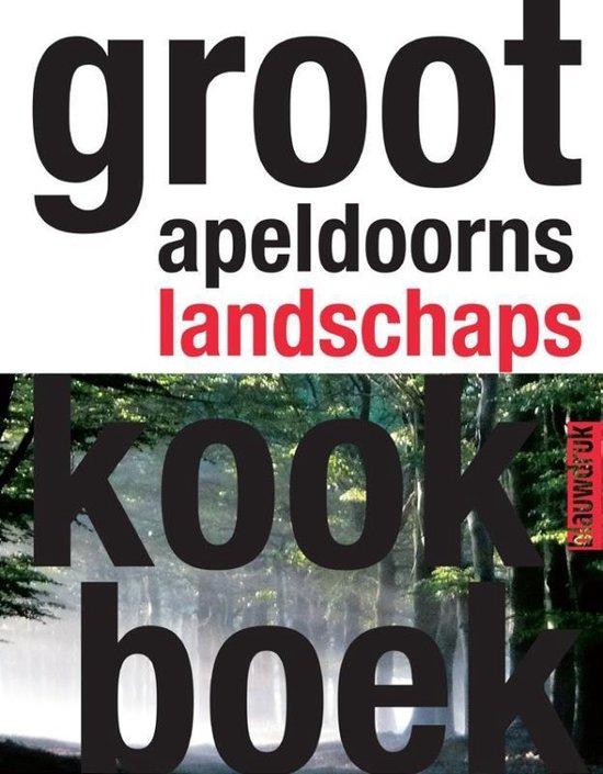 Groot Apeldoorns landschapskookboek - Buro Harro |