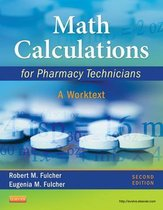 Math Calculations for Pharmacy Technicians - E-Book