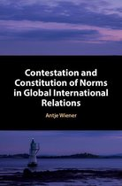 Omslag Contestation and Constitution of Norms in Global International Relations
