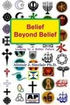 Belief Beyond Belief