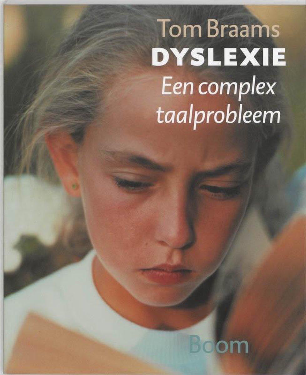 Dyslexie : een complex taalprobleem - Tom Braams