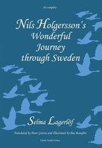 Nils Holgersson's Wonderful Journey Through Sweden, the Complete Volume