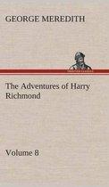 The Adventures of Harry Richmond - Volume 8