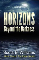 Horizons Beyond the Darkness