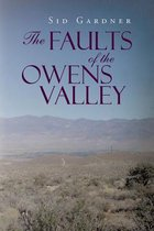 The Faults of the Owens Valley