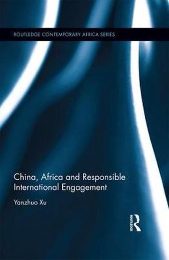 China, Africa and Responsible International Engagement