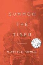 Boek cover Summon the Tiger van Wendy Sura Thomson (Paperback)