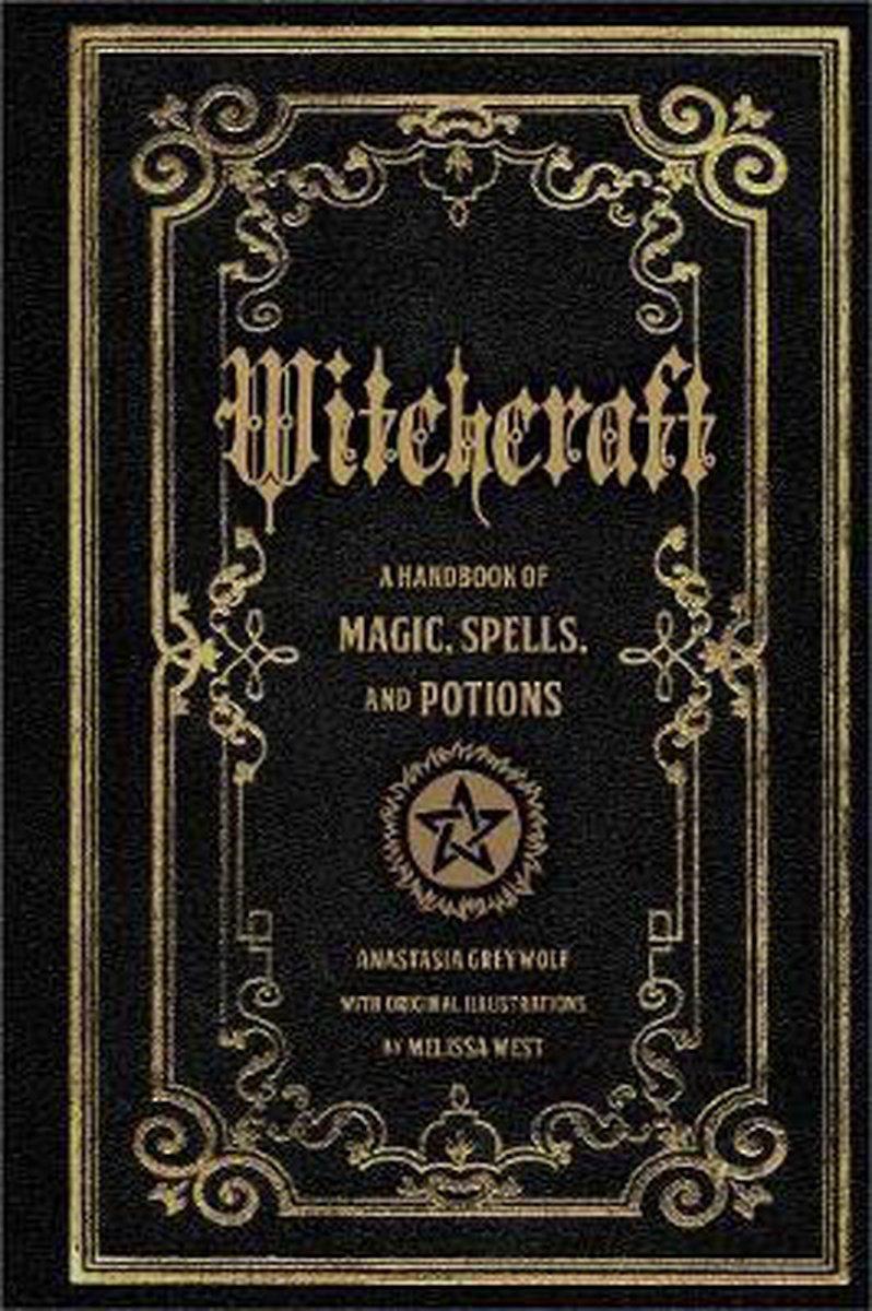 Witchcraft - Anastasia Greywolf