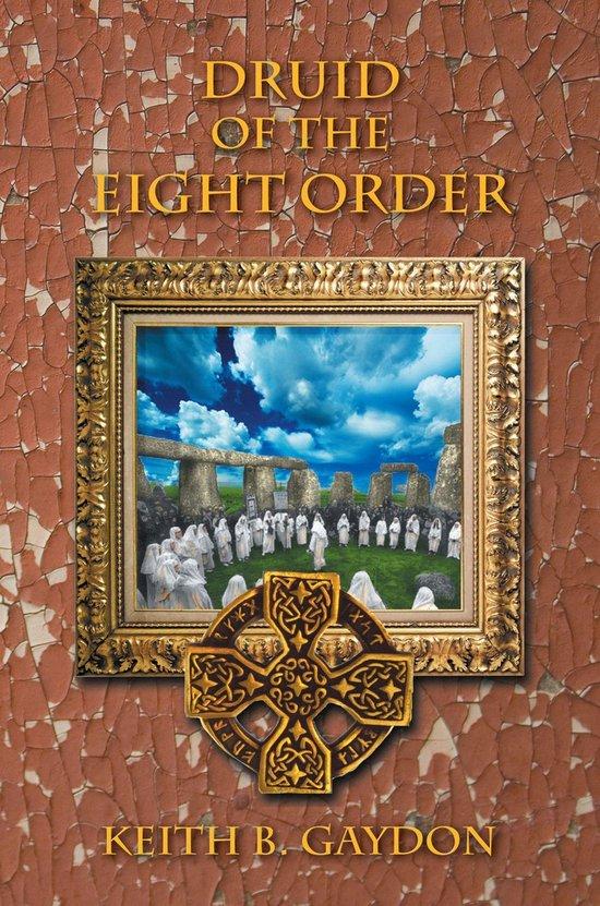 Boek cover Druid of the Eight Order van Keith B. Gaydon (Onbekend)