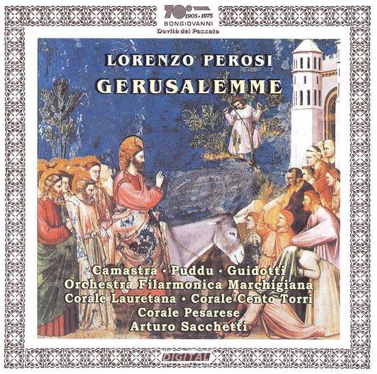 Perosi: Gerusalemme, Oratorio In 2 Parti Per Soli,