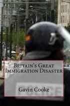 Britain's Great Immigration Disaster