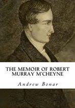 The Memoir of Robert Murray M'Cheyne