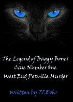 Omslag The Legend of Baggy Bones Case #1: West End Petville Murder