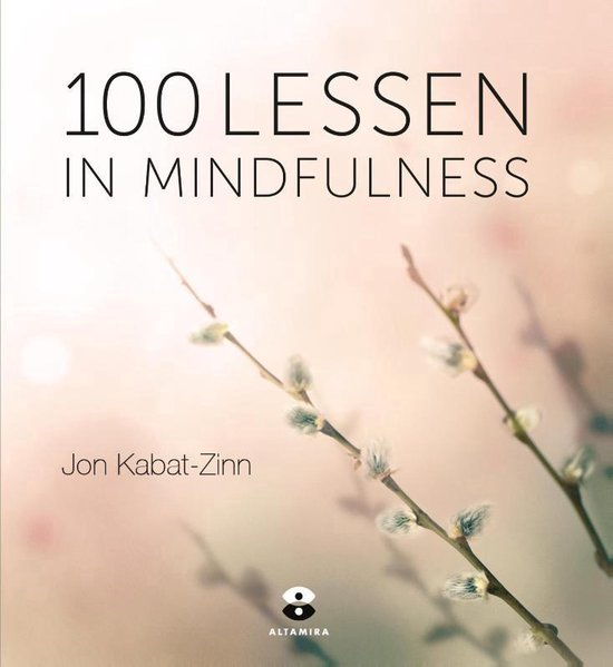 100 lessen in mindfulness - Hor Tuck Loon |