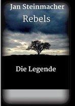 Rebels - Die Legende
