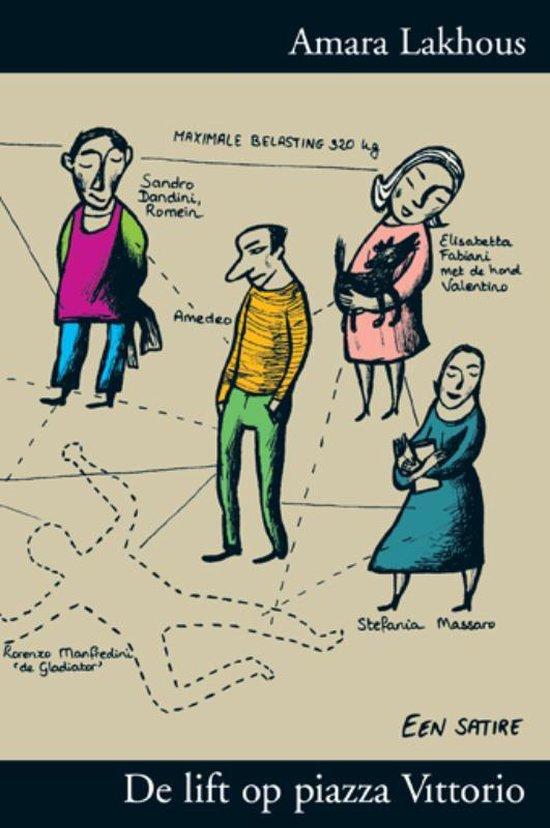 Cover van het boek 'De lift op piazza Vittorio' van A. Lakhous