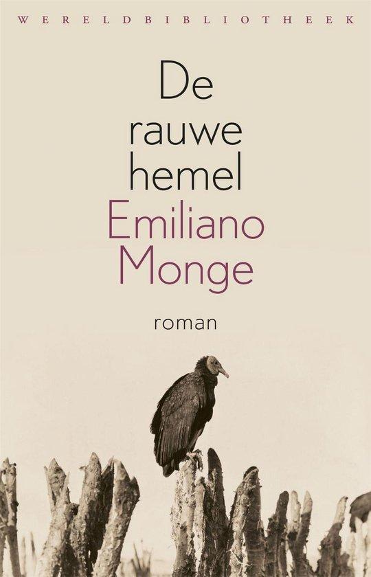 De rauwe hemel - Emiliano Monge |