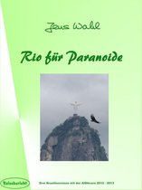 Rio für Paranoide